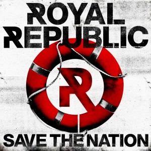 Royal_Republic_Save_the_Nation_Cover
