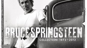 "The Boss stimmt mit einer Compilation auf die Tour ein: ""Bruce Springsteen – Collection: 1973-2012″"