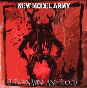 New Model Army_Between Wine And Blood_Cover_sm