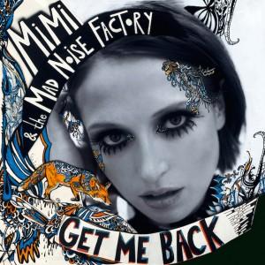 MiMi Get Me Back CD kaufen